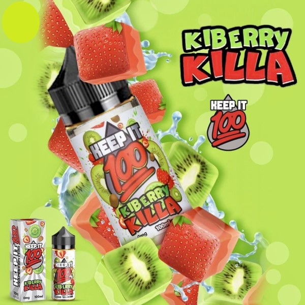 Keep it 100 Kiberry Killa e-juice